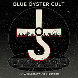 Blue Oyster Cult album 45th Anniversary Live in London